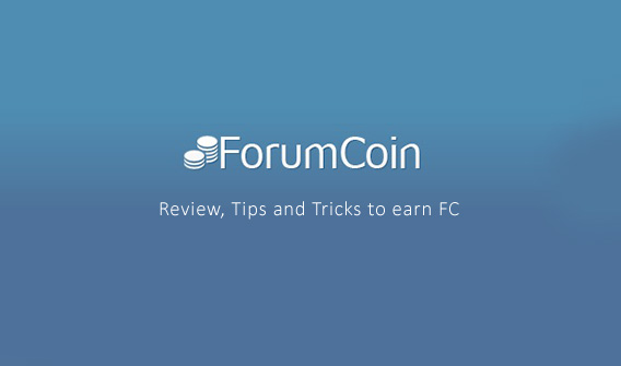 ForumCoin  Review, Tips and Tricks to earn FC