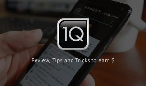 1Q Review, Tips and Tricks to earn $