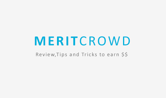 Meritcrowd Review,Tips and Tricks to earn $$